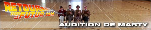 Lieu de tournage Retour vers le futur Audition de Marty