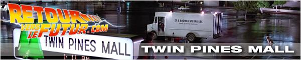 Lieu de tournage Retour vers le futur Promenade des deux pins Twin Pines Mall