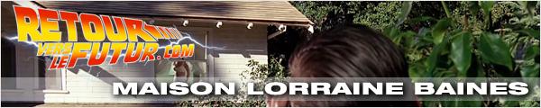 Lieu de tournage Retour vers le futur Maison de Lorraine Baines