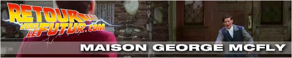 Lieu de tournage Retour vers le futur Maison de George McFly