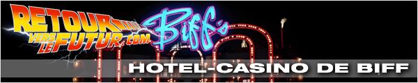 Lieu de tournage Retour vers le futur Hotel-casino de Biff Tannen Hotel Plaza Las Vegas