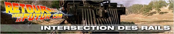Lieu de tournage Retour vers le futur Intersection des rails, bravo Pastounet pour cette trouvaille !