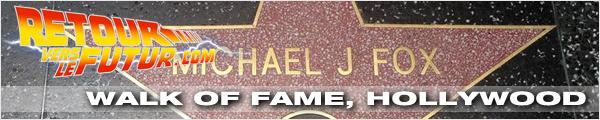 Lieu de tournage Retour vers le futur Walk of Fame Michael J. Fox