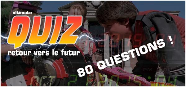 Quiz Retour vers le futur 80 questions