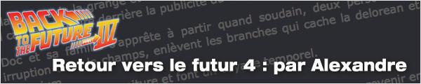 Scénario Retour vers le futur 4 par Alexandre Lage