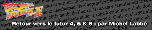 Scénario Retour vers le futur 4, 5, et 6 par Michel Labbé