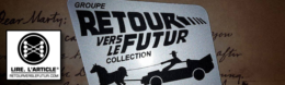 Retour Vers Le Futur Collection, le groupe facebook